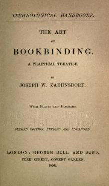 The Art of Bookbinding, Zaehnsdorf, 1890.djvu