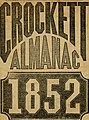 The Crockett almanac - containing sprees and scrapes in the West; life and manners in the backwoods, and exploits and adventures on the praries (1852) (14780797422).jpg