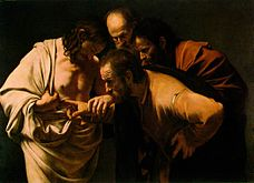 "The Incredulity of Saint Thomas, by Caravaggio (1601–02) — ""Reach out your hand and put it into my side. Stop doubting and believe."" John 20:27"