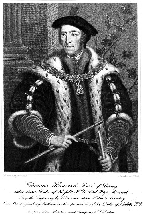 Thomas Howard Earl of Surrey, 3rd Duke of Norfolk.