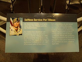 Pat Tillman - Tribute to Cpl Tillman at the National Infantry Museum. The plaque inaccurately says he was killed in an enemy ambush.