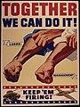 Together we can do it^ Labor. Management. Keep `em firing^ - NARA - 534766.jpg