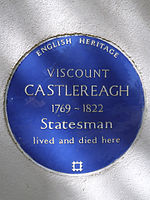 VISCOUNT CASTLEREAGH 1769-1822 Statesman lived and died here.jpg