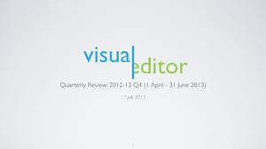 VisualEditor - 2012-13 Q4 quarterly review deck.pdf