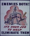 """Enemies Both^ It's your Job to Help Eliminate them."" - NARA - 514207.tif"