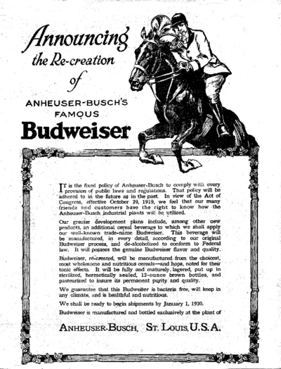Budweiser ad form 1919, announcing their reformulation of Budweiser as required under the Act, ready for sale by 1920 1919 Budweiser ad for alcohol free beer.png