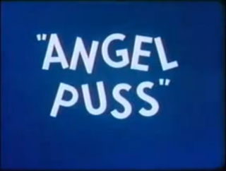 <i>Angel Puss</i>