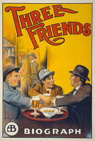 Biograph Studios - Poster for Three Friends, a Biograph Studios release from 1913