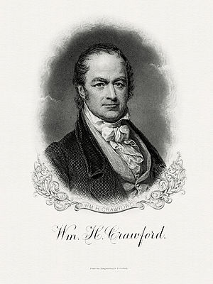 William H. Crawford - Bureau of Engraving and Printing portrait of Crawford as Secretary of the Treasury