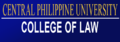 Central Philippine University College of Law Banner.png