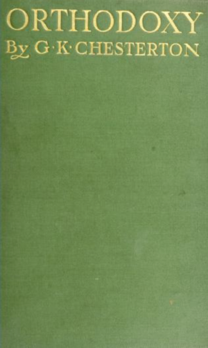 Orthodoxy (book) - Image: Cover of 1909 Edition of Orthodoxy by G. K. Chesterton
