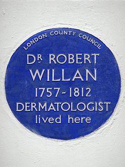 Dr robert willan 1757 1812 dermatologist lived here