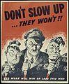 Don't Slow Up...They Won't^^ - NARA - 534365.jpg