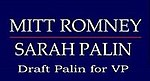 Draft Palin for VP Mitt'n'Sarah.jpg