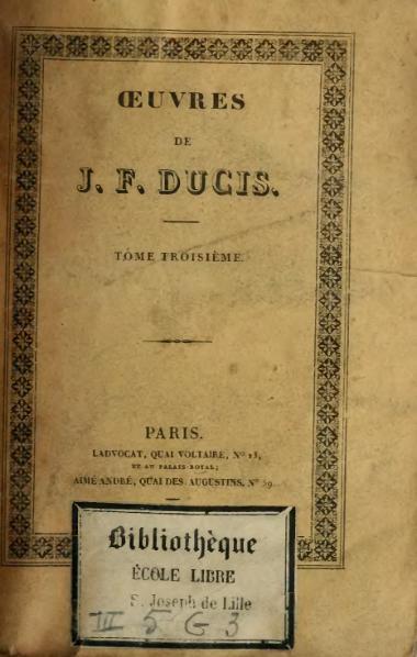 File:Ducis - Œuvres de Jean-François Ducis, t3, 1827.djvu