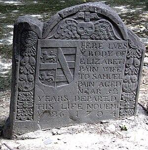 Elizabeth Pain - Elizabeth Pain's gravestone in King's Chapel Burying Ground in Boston, Massachusetts