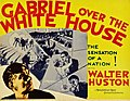 Gabriel Over the White House Lobby Card.jpg