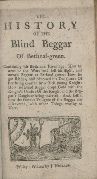 History of the blind beggar of Bethnal-Green