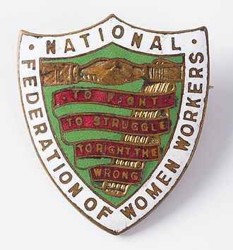 "Mary Macarthur - Badge of the NFWW - ""To fight, to struggle, to right the wrong"""