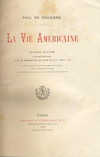Paul de Rousiers - Frontispiece of La Vie Americaine (1892)