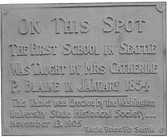 Seattle Public Schools - A historical marker for Seattle's first school