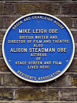 Mike leigh obe british writer and director of film and theatre. also alison steadman obe actress of stage, screen and film lived here