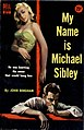 My Name Is Michael Sibley (1955 reprint, Dell 813) - John Bingham.jpg
