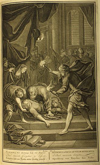 Eutychus - Paul raiseth Eutychus to life, from Figures de la Bible, 1728.