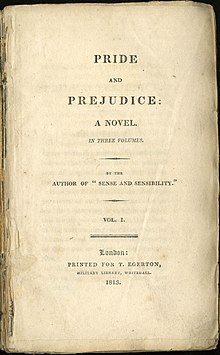 "Title page reads ""Pride and Prejudice: A Novel. In Three Volumes. By the Author of ""Sense and Sensibility."" Vol. I. London: Printed for T. Egerton, Military Library, Whitehall. 1813."""