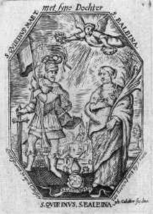 Saint Balbina - Saint Balbina and Saint Quirinus of Neuss, from an 18th-century print.