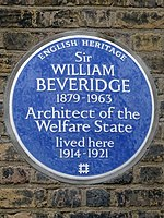 SIR WILLIAM BEVERIDGE 1879-1963 Architect of the Welfare State lived here 1914-1921.jpg