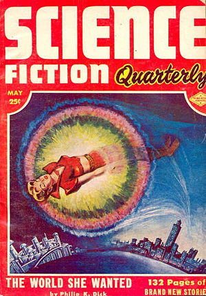 "Philip K. Dick - Dick's short story ""The World She Wanted"" took the cover of the May 1953 issue of Science Fiction Quarterly"