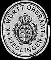 Siegelmarke Königlich Württembergische Oberamt - Riedlingen W0227964.jpg