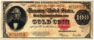 Gold standard - Gold certificates were used as paper currency in the United States from 1882 to 1933.  These certificates were freely convertible into gold coins.