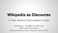 Wikipedia as Discourse - WikiConference Czech Republic, Brno 2016.pdf