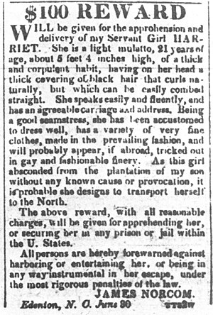 Harriet Ann Jacobs - Reward notice issued for the return of Harriet Jacobs