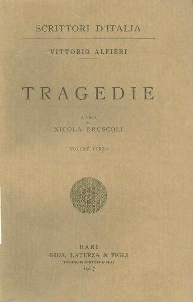 File:Alfieri, Vittorio – Tragedie, Vol. III, 1947 – BEIC 1728689.djvu