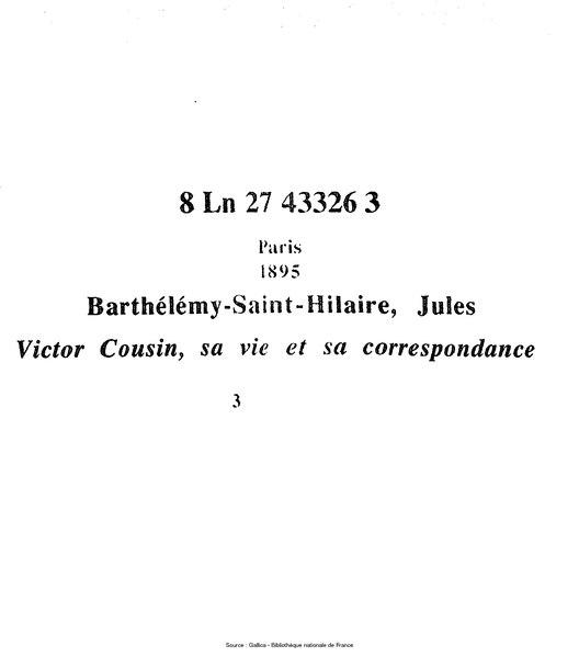 File:Barthélémy-Saint-Hilaire - Victor Cousin, sa vie et sa correspondance, tome 3.djvu