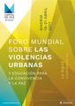 Carmena presenta el 'Foro Mundial sobre Violencias Urbanas y Educación para la Convivencia y la Paz' (10).png