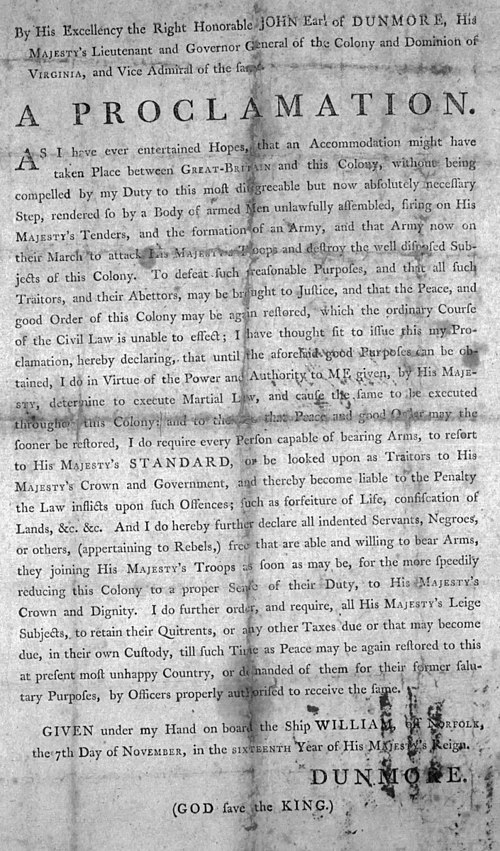 Dunmore's Proclamation declaring Martial law in the proclaimed May 27, 1775, several months after the beginning of the American Revolutionary War DunmoresProclamation.jpg