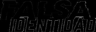 <i>Falsa identidad</i> American television series
