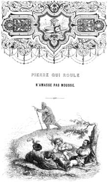 70eb025c43447 Pierre qui roule n amasse pas mousse. — Grandville, Cent Proverbes, 1845