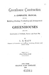 File:Greenhouse construction; a complete manual on the building ...