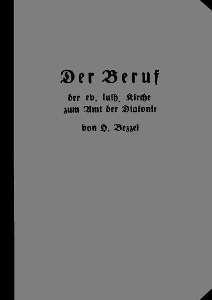 File:Hermann von Bezzel - Der Beruf der evangelisch-lutherischen Kirche zum Amt der Diakonie.pdf
