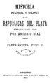 Historia política y militar de las Repúblicas del Plata - Antonio Diaz (parte quinta tomos 11 y 12).pdf