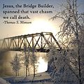 Jesus the Bridge Builder 1.jpg