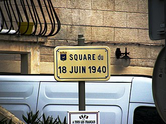 Appeal of 18 June - The speech of 18 June occupies a prominent place in the popular history of France, as in this street named after it in the town of Jonquières