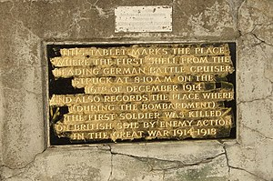 "Raid on Scarborough, Hartlepool and Whitby - In Hartlepool near Heugh Battery, a plaque in Redheugh Gardens War Memorial ""marks the place where the first ...(German shell) struck... (and) the first soldier was killed on British soil by enemy action in the Great War 1914–1918."""