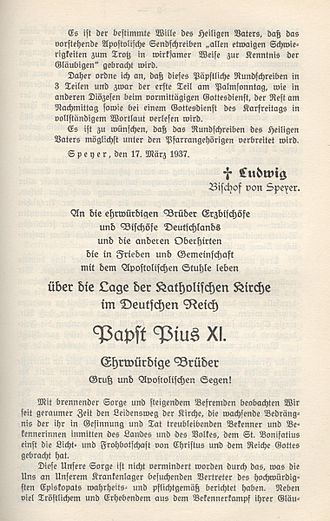 Mit brennender Sorge - The encyclical Mit brennender Sorge issued by Pope Pius XI was the first papal encyclical written in German.