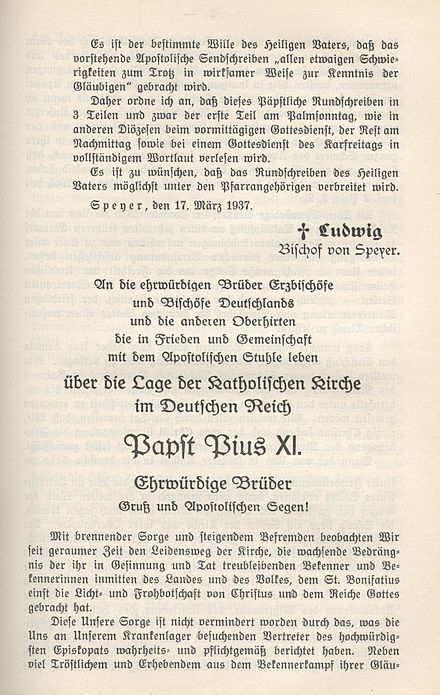 The Encyclical Mit Brennender Sorge issued by Pope Pius XI was the first papal encyclical written in German. - Mit brennender Sorge